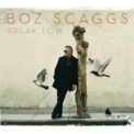 Boz Scaggs - Speak Low '2008