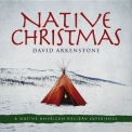 David Arkenstone - Native Christmas '2017