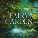 David Arkenstone - The Fairy Garden '2016