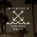 Initiative H - Dark Wave Remixes '2016