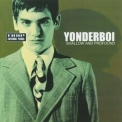 Yonderboi - Shallow And Profound '2000