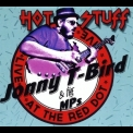 Jonny T-Bird & The Mps - Hot Stuff (Live At The Red Dot) '2018