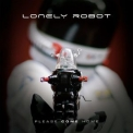 Lonely Robot - Please Come Home '2015