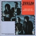 Dragon - Dreams Of Ordinary Men '1986