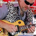 Brian Tarquin - Wfit Radio Sessions '2018