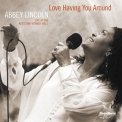 Abbey Lincoln - Love Having You Around (Live At The Keystone Korner) '2016