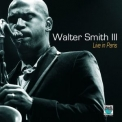 Walter Smith III - Walter Smith III Live In Paris '2009