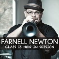 Farnell Newton - Class Is Now In Session '2011