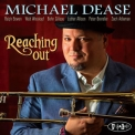 Michael Dease - Reaching Out [Hi-Res] '2018