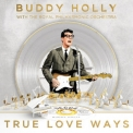 Buddy Holly & The Royal Philharmonic Orchestra - True Love Ways [Hi-Res] '2018