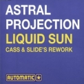 Astral Projection - Liquid Sun [CDM] '2000