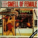 Cramps, The - Smell Of Female '1990