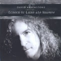 David Arkenstone - Echoes Of Light And Shadow '2008