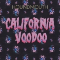 Houndmouth - California Voodoo '2018