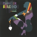 Danger Radio - Used And Abused '2008