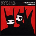 Nocturnal Sunshine - Foundation '2018