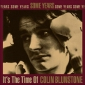 Colin Blunstone - Some Years: It's The Time Of Colin Blunstone '1995