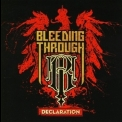 Bleeding Through - Declaration '2008