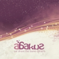 Abakus - We Share The Same Dreams '2008