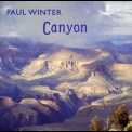 Paul Winter - Canyon '1985