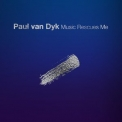Paul Van Dyk - Music Rescues Me '2018