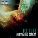 Ice Cube - Everythangs Corrupt '2018