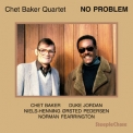 Chet Baker - No Problem '2016