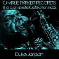 Duke Jordan - Charlie Parker Records: The Complete Collection, Vol. 2 '2013