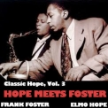 Elmo Hope - Classic Hope, Vol. 3: Hope Meets Foster '2013