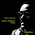 Duke Jordan - Two Loves '2016