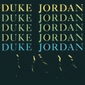Duke Jordan - Trio & Quartet (Remastered) '2014