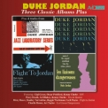 Duke Jordan - Three Classic Albums Plus (Trio & Quartet Flight To Jordan / Les Liaisons Dangereuses) (Remastered) '2014