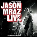 Jason Mraz - Live - Tonight, Not Again '2004