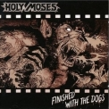 Holy Moses - Finished With The Dogs '1987
