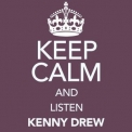 Kenny Drew - Keep Calm And Listen Kenny Drew (Digitally Remastered) '2016