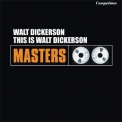 Walt Dickerson - This Is Walt Dickerson '2015