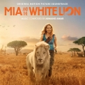 Armand Amar - Mia And The White Lion (Original Motion Picture Sountrack) '2019