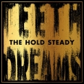 Hold Steady, The - Teeth Dreams '2014