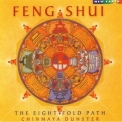 Chinmaya Dunster - Feng Shui - The Eight Fold Path '2000