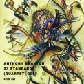 Anthony Braxton - 23 Standards (Quartet) 2003 '2017