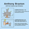 Anthony Braxton - Compositions 175 & 126 (For Four Vocalists And Constructed Environment) '2016