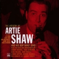 Artie Shaw - The Artistry Of Artie Shaw And His Bop Band, 1949 '2011