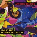 Anthony Braxton - At The Rainbow Gallery '79 (Live) '2016
