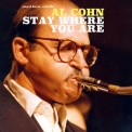 Al Cohn - Stay Where You Are '2017