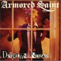 Armored Saint - Delirious Nomad '2008