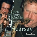 Rich Perry - Hearsay '2002
