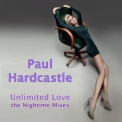 Paul Hardcastle - Unlimited Love Midnight Mixes '2014