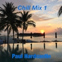 Paul Hardcastle - Chill Mix 1 '2016