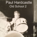 Paul Hardcastle - Hardcastle Old School 2 '2013