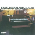 Charles Earland - If Only For One Night '2002